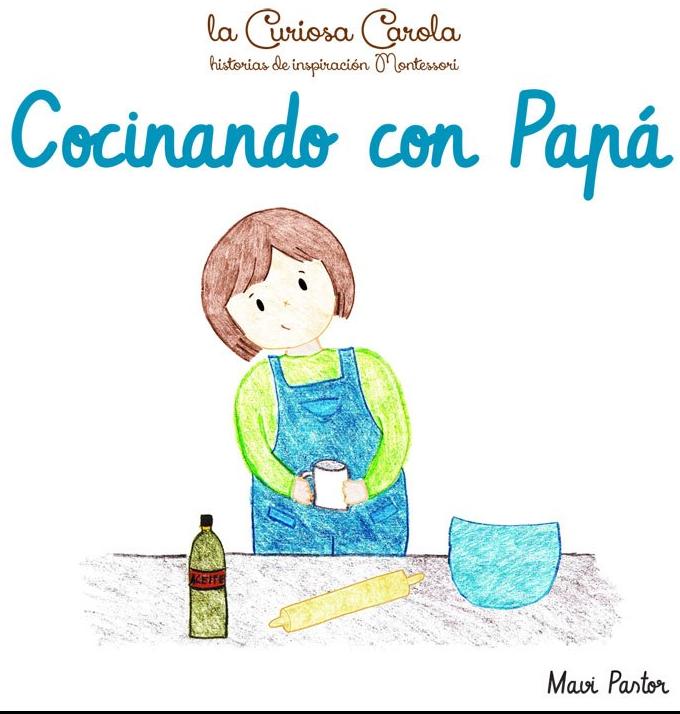 COCINANDO CON PAPA CURIOSA CAROLA MAVI PASTOR