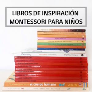 LIBROS DE INSPIRACION MONTESSORI PARA NIÑOS