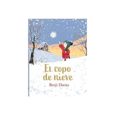 el copo de nieve libro infantil benji davies