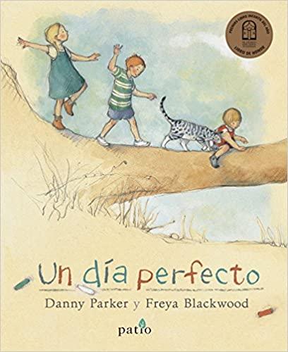 un dia perfecto libro de inspiracion montessori