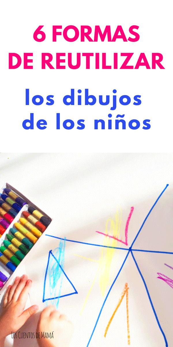 reutilizando y reciclando los dibujos y manualidades de los niños
